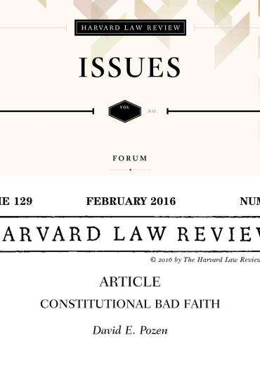 Harvard Law Review on Constitutional Bad Faith