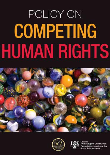 Ontario Human Rights Commission Policy on Competing Human Rights